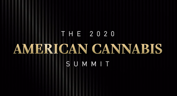 The 2020 American Cannabis Summit Review