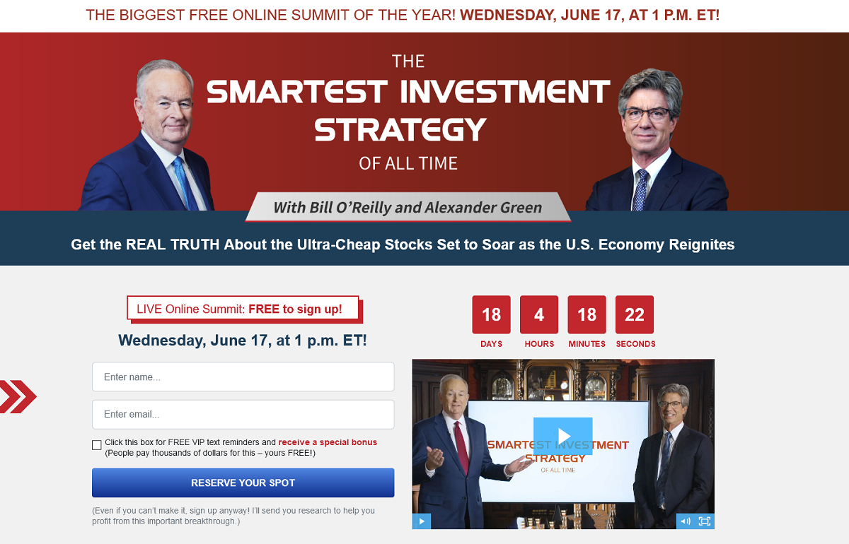 Bill O'Reilly and Alexander Green for the Smartest Investment Strategy
