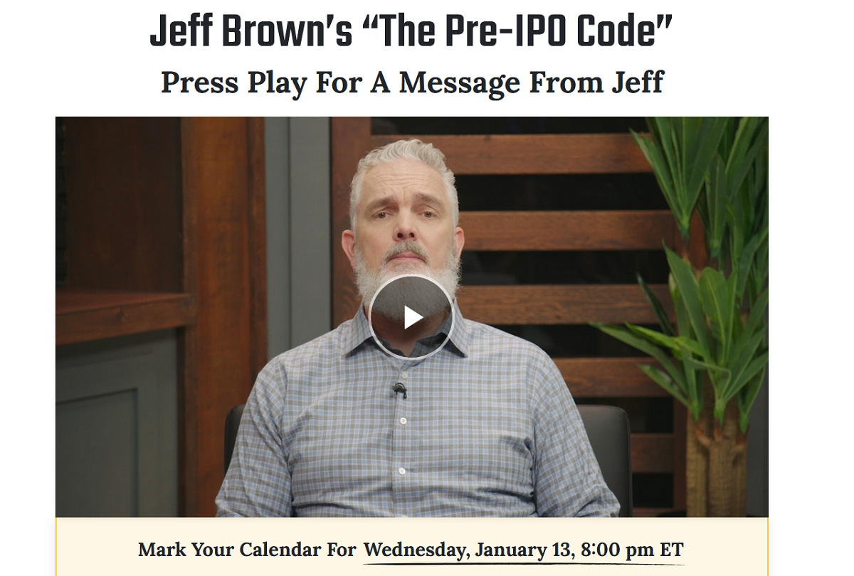 Jeff Brown Pre-IPO Code: What's Jeff Brown's New Research Service?