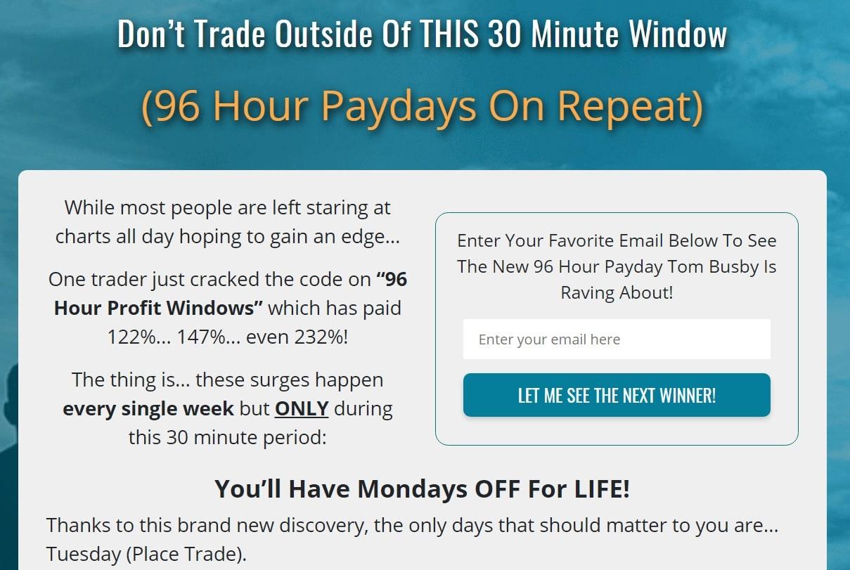 Tom Busby's 96 Hour Profit Window